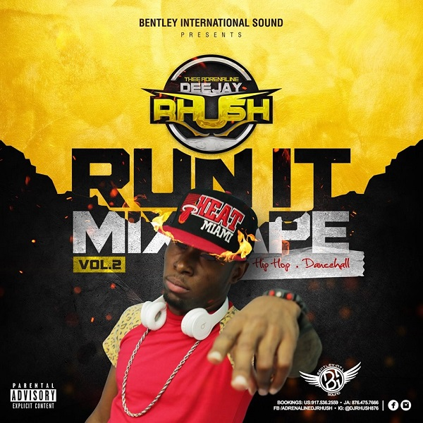 Run It (Hip Hop - Dancehall) Mixtape 2016 Vol  2