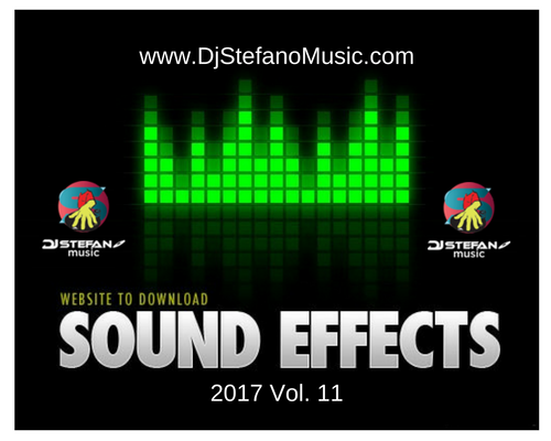 EFX Sound Effects 2017 Pack Vol  11 - DjStefanoMusic com