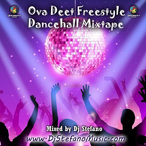 Ova Dweet Freestyle Mixtape 2016 - DjStefanoMusic com