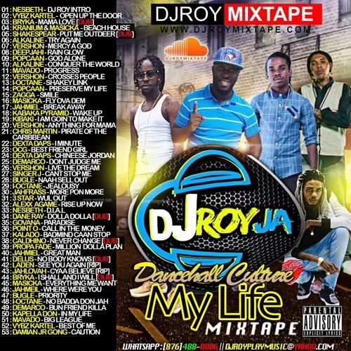 My Life Dancehall Culture Mixtape - DjStefanoMusic com