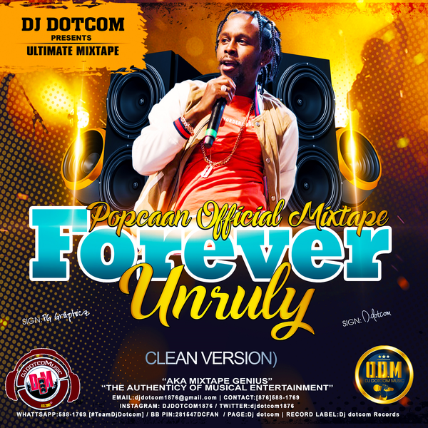 Popcaan Official Mixtape (Forever Unruly) {Clean Version