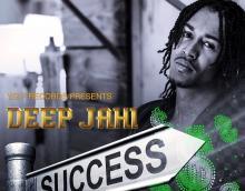 Deep Jahi - Success (Psychotic Riddim)