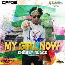 Charly Black - My Girl Now